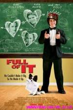 Ver Full Of It (2008) online