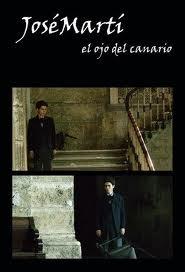 Ver Jose Marti: El Ojo Del Canario Online