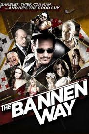 Ver The Bannen Way (2010) online